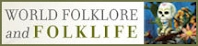 ABC-CLIO World Folklore and Folklife